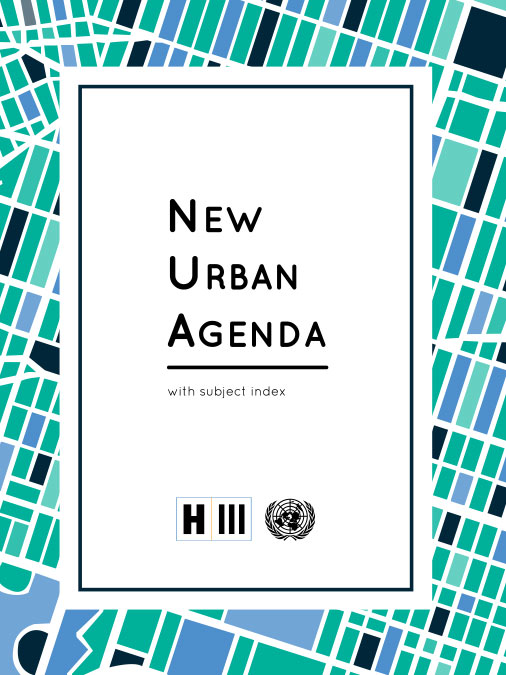 The New Urban Agenda - Habitat Iii