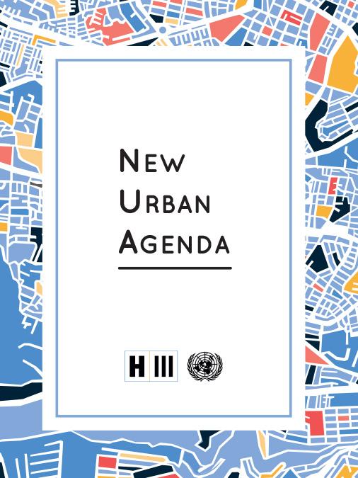 The New Urban Agenda - Habitat III